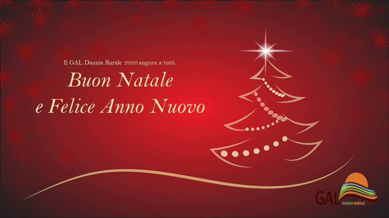 Cartoline Buon Natale E Felice Anno Nuovo.Buon Natale E Felice Anno Nuovo Dal Gal Daunia Rurale 2020 Gal Daunia Rurale 2020